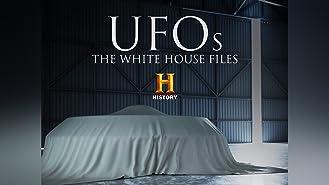 UFOs: The White House Files Season 1