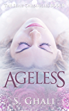 AGELESS: (The Eerie Chronicles, Book 1)