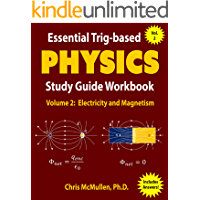 Essential Trig-based Physics Study Guide Workbook: Electricity and Magnetism (Learn Physics Step-by-Step Book 2)
