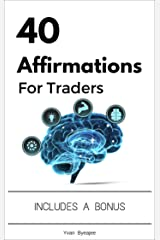 40 Affirmations For Traders (Trading Easyread Series Book 2) Kindle Edition
