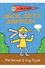 Jack Gets Zapped! (A Jack Book Book 8) Kindle Edition