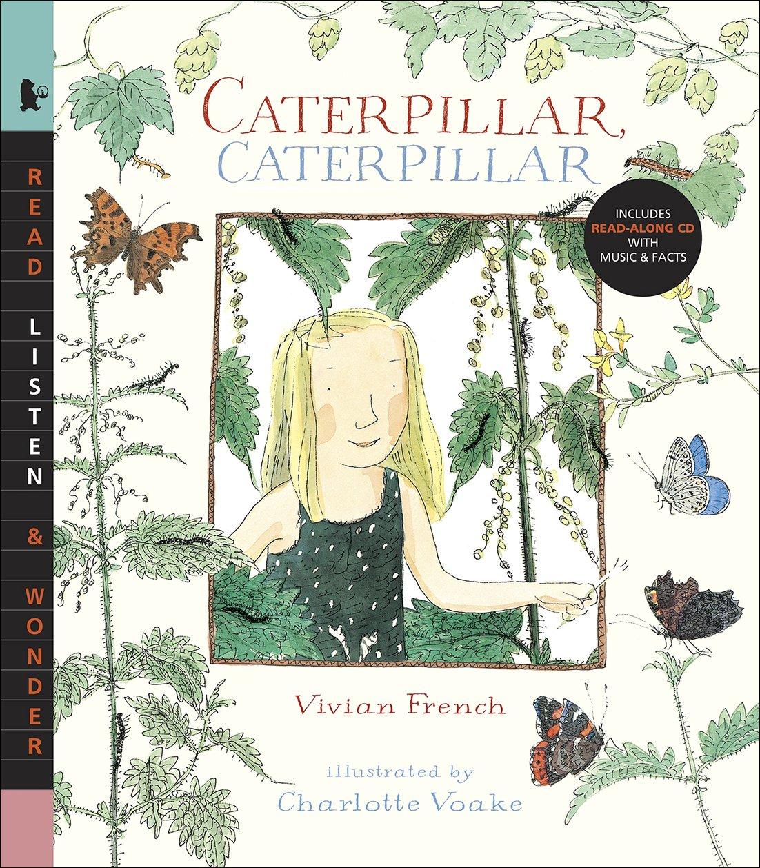 Caterpillar Caterpillar with Audio: Read, Listen & Wonder