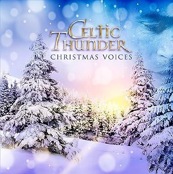 Celtic Thunder Christmas.Celtic Thunder Christmas Voices