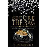 Secure the Bag: Part 2: Secure the Baguettes (Secure the Bag Series)