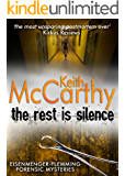 The Rest is Silence (Eisenmenger-Flemming Forensic Mysteries Book 5)