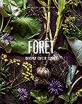Forêt: Identifier, cueillir, cuisiner