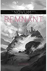 Remnant (The Novum Trilogy Book 2) Kindle Edition