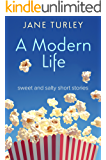 A Modern Life: sweet and salty short stories