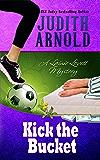 Kick the Bucket: A Lainie Lovett Mystery (The Lainie Lovett Mysteries Book 4)