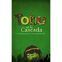 Tobu: en la Cascada (Spanish Edition) Jan 1, 2014
