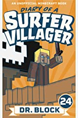 Diary of a Surfer Villager: Book 24: (an unofficial Minecraft book) Kindle Edition