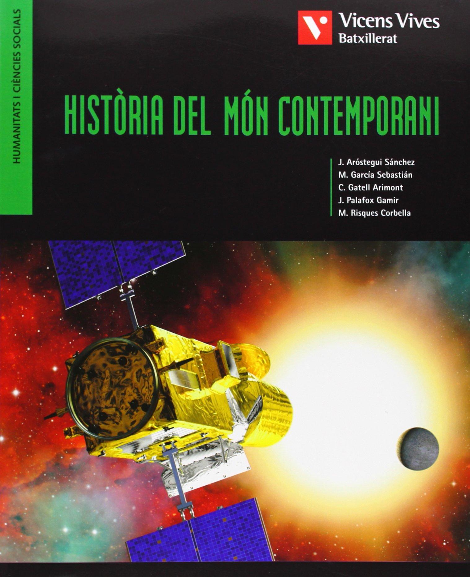 Historia Del Mon Contemporani - 9788431689308: Amazon.es: García Sebastián, M. . . . [et al. ]: Libros