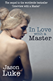 In Love with a Master (Interview with a Master Book 2)