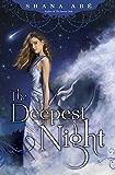 The Deepest Night (Sweetest Dark Book 2)