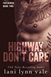 Highway Don't Care (Freebirds Book 2) (English Edition)