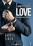Impossible Love – Retrouve-moi 1