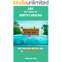 DMV TEST GUIDE FOR NORTH CAROLINA: PASS YOUR DMV WRITTEN TEST IN ONE SITTING