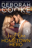 Just One Hometown Hero: A Contemporary Romance (Flatiron Five Fitness Book 4)
