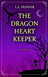 The Dragon Heart Keeper (The Dragon Heart Series)