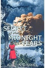The Secret of Their Midnight Tears Kindle Edition