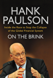 On The Brink: Inside the race to stop the collapse of the global financial system (English Edition)
