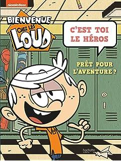 Bienvenue Chez Les Loud 100 Jeux Amazonfr Hachette Jeunesse Livres