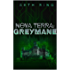 Nova Terra: Greymane - A LitRPG/GameLit Adventure (The Titan Series Book 2)