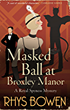Masked Ball at Broxley Manor (Her Royal Spyness) (English Edition)