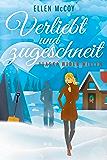 Verliebt und zugeschneit: Alaska wider Willen (German Edition)