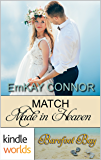 Barefoot Bay: Match Made in Heaven (Kindle Worlds Novella) (Perfect Match Book 5)