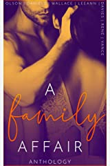 A Family Affair Anthology : An Extreme Taboo Anthology Kindle Edition