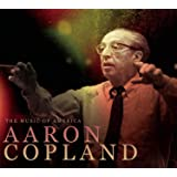The Music Of America - Aaron Copland