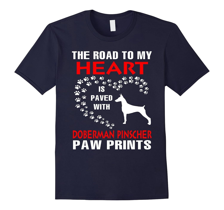 My Heart Is Paved With Doberman Pinscher Paws Print Shirt-Art