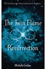 The Twin Flame Resurrection (Earth Angel Series Book 6) Kindle Edition