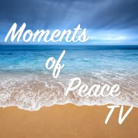 Moments of Peace TV