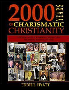 2000 Years of Charismatic Christianity TEACHING MANUAL & STUDY GUIDE