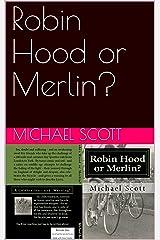 Robin Hood or Merlin? (Bicycles???!!!) (English Edition) eBook Kindle