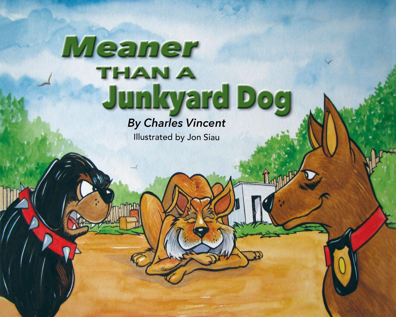 Read Online Meaner Than A Junkyard Dog PDF