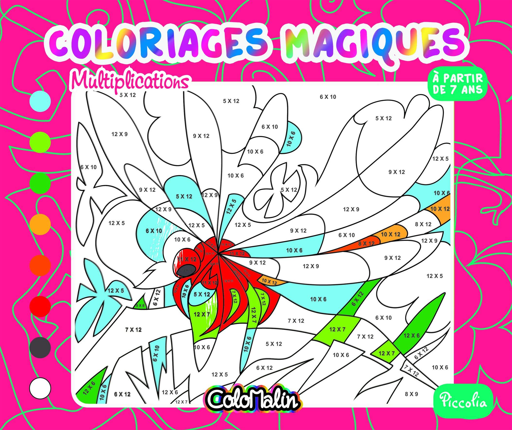 Coloriages Magiques Multiplications Colomalin A Partir De 7 Ans French Edition Collectif 9782504211205 Amazon Com Books