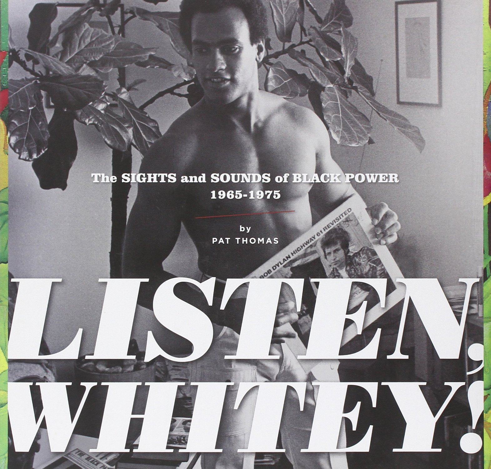 LISTEN, WHITEY!: The Sounds of Black Power 1965-1975  HC pdf epub