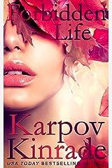 Forbidden Life (The Forbidden Trilogy Book 3) Kindle Edition