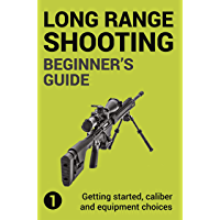 Precision Long Range Shooting And Hunting: Vol. 1: