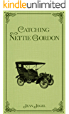 Catching Nettie Gordon