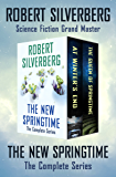 The New Springtime: The Complete Series