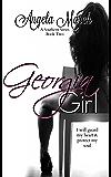 Georgia Girl: A Southern Series, Book Two