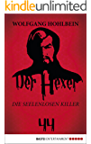 Der Hexer 44: Die seelenlosen Killer. Roman