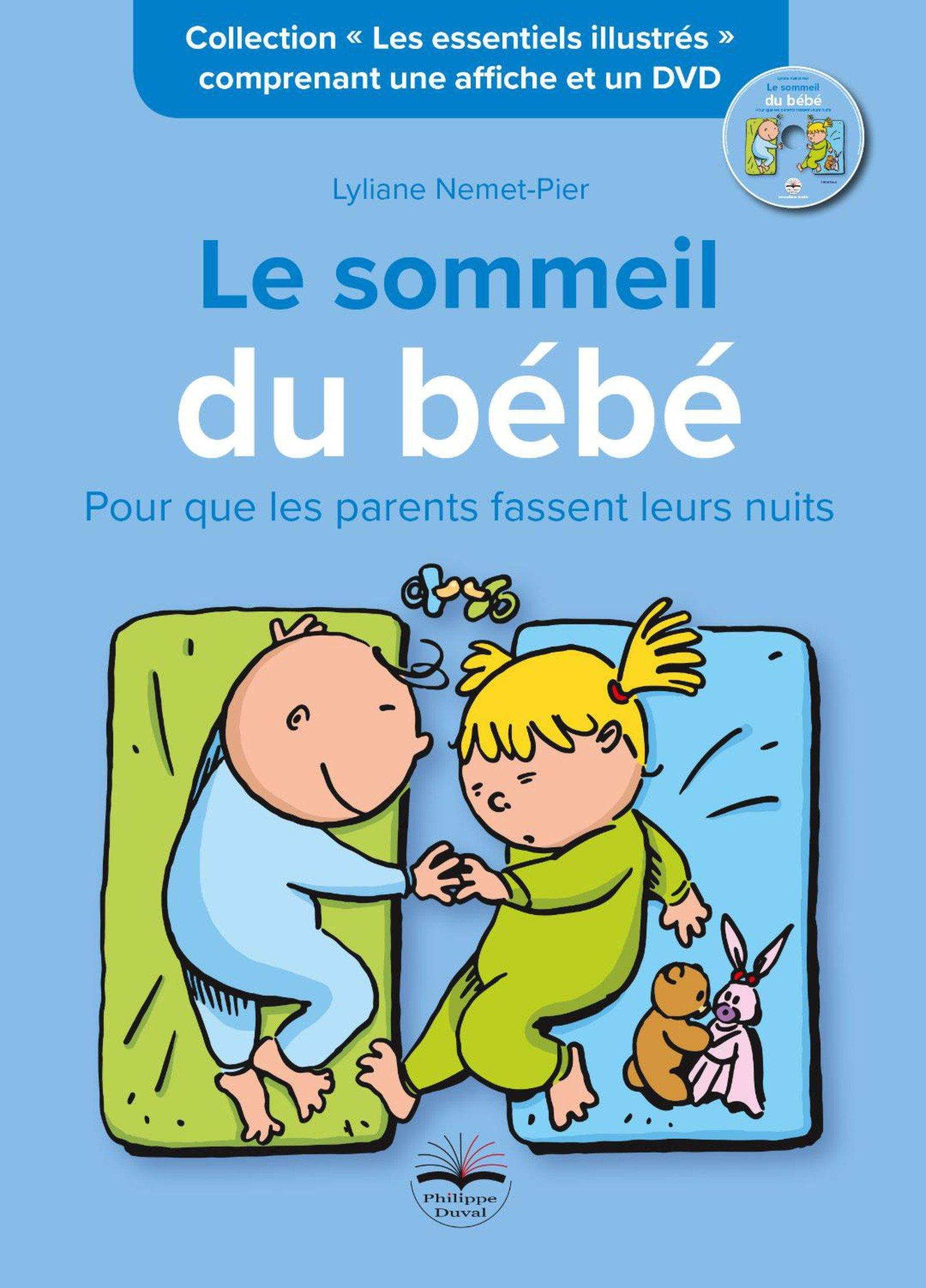 Amazon.fr - Le sommeil de bébé: Pour que les parents fassent leurs nuits.  Comprenant une affiche et un DVD - Lyliane Nemet-Pier - Livres