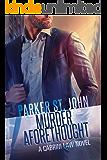 Murder Aforethought: A Cabrini Law Novel