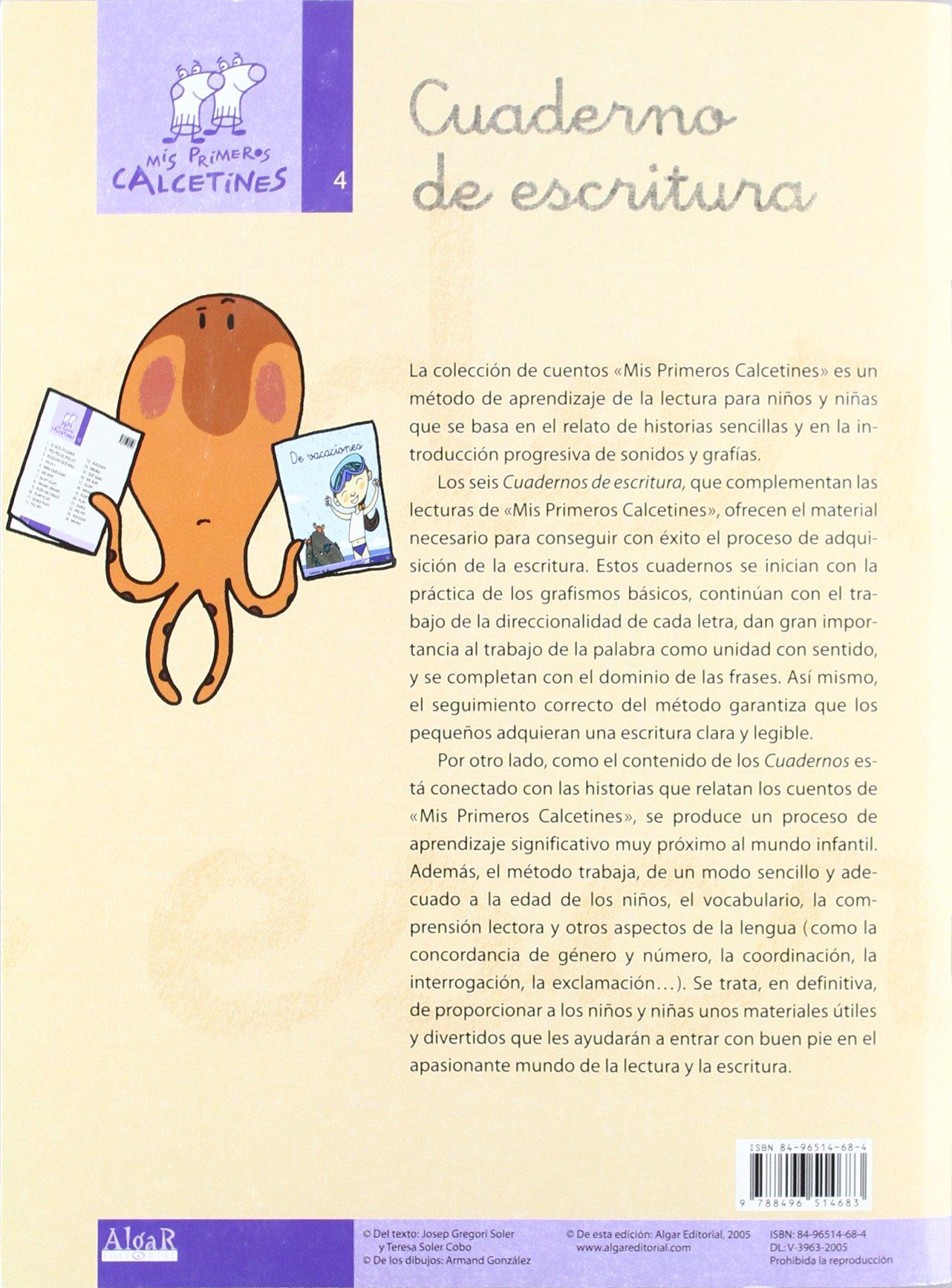 Mis primeros calcetines, cuaderno de escritura 4, Educación Infantil, Educación Primaria: TERESA SOLER COBO / JOSEP GREGORI SOLER: 9788496514683: ...