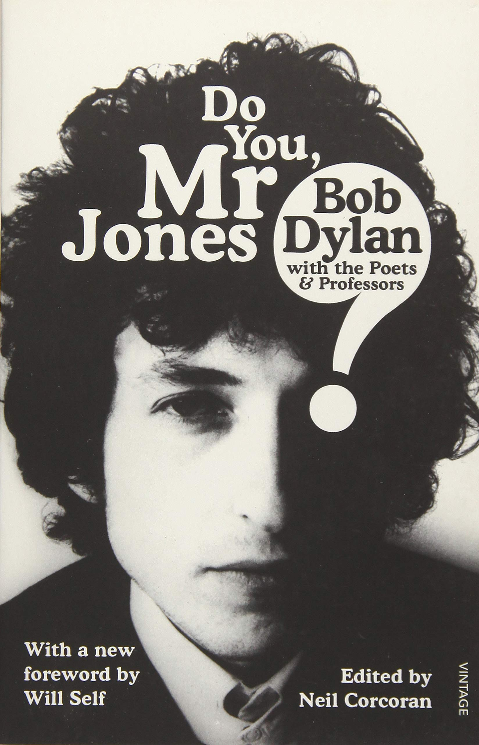 Do You Mr Jones?: Bob Dylan with the Poets & Professors